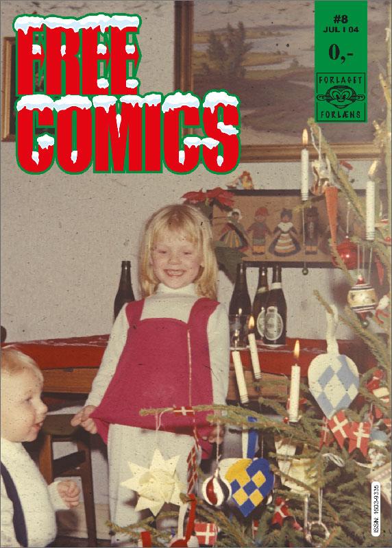 Co-founder/primær grafiker for månedsbladet Free Comics (2003-2006)